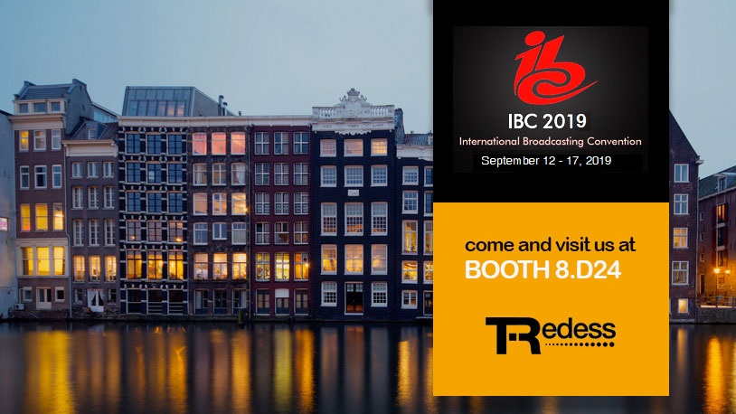 Visit TRedess at IBC in Amsterdam. September 13 - 17, 2019